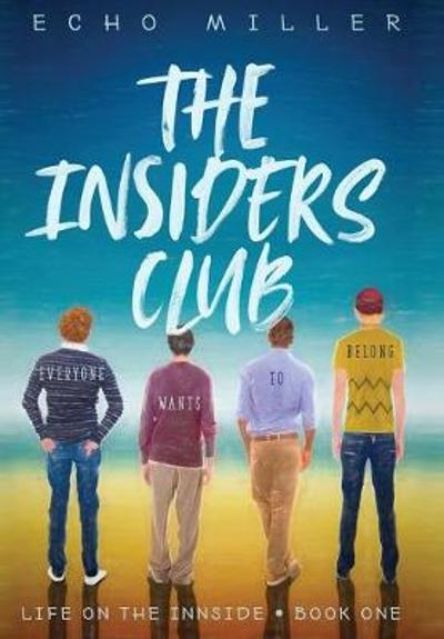 The Insiders Club - Echo Miller