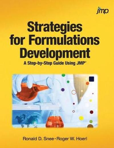 Strategies for Formulations Development - Ronald Snee