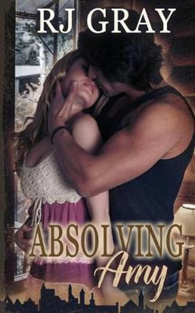 Absolving Amy - R J Gray