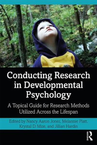 Conducting Research in Developmental Psychology - Nancy Jones