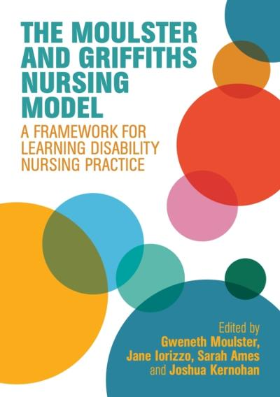 Moulster and Griffiths Learning Disability Nursing Model - Gweneth Moulster