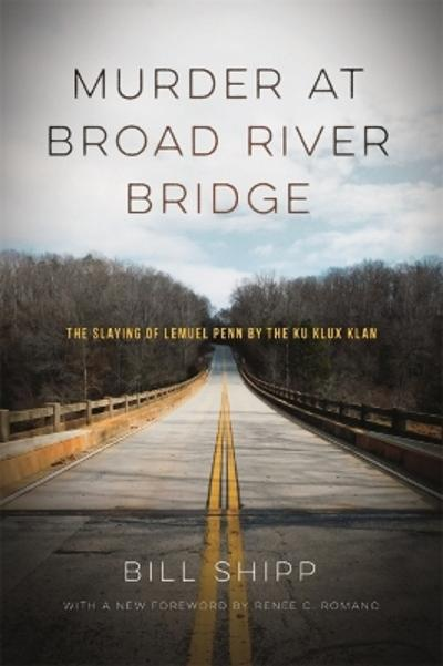 Murder at Broad River Bridge - Bill Shipp