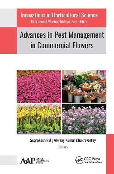 Advances in Pest Management in Commercial Flowers - Suprakash Pal