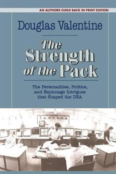 The Strength of the Pack - Douglas Valentine