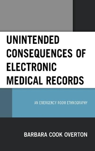 Unintended Consequences of Electronic Medical Records - Barbara Cook Overton