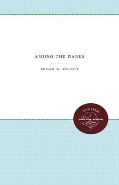Among the Danes - Edgar W. Knight