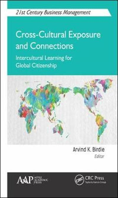 Cross-Cultural Exposure and Connections - Arvind K. Birdie