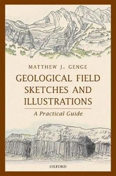Geological Field Sketches and Illustrations - Matthew J. Genge
