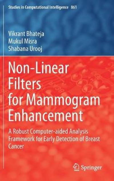 Non-Linear Filters for Mammogram Enhancement - Vikrant Bhateja
