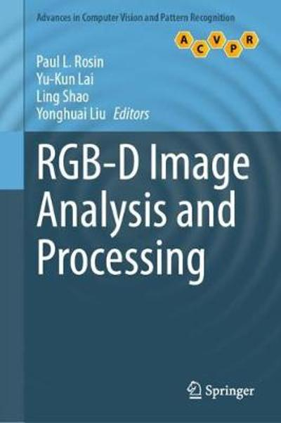 RGB-D Image Analysis and Processing - Paul L. Rosin
