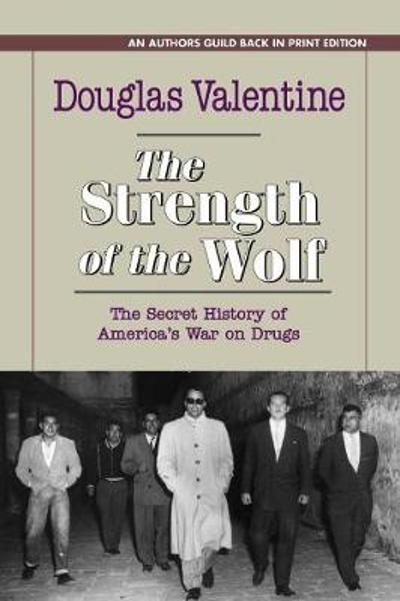 The Strength of the Wolf - Douglas Valentine
