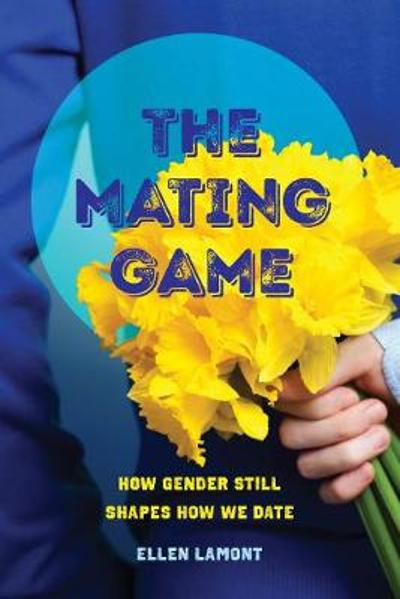 The Mating Game - Ellen Lamont