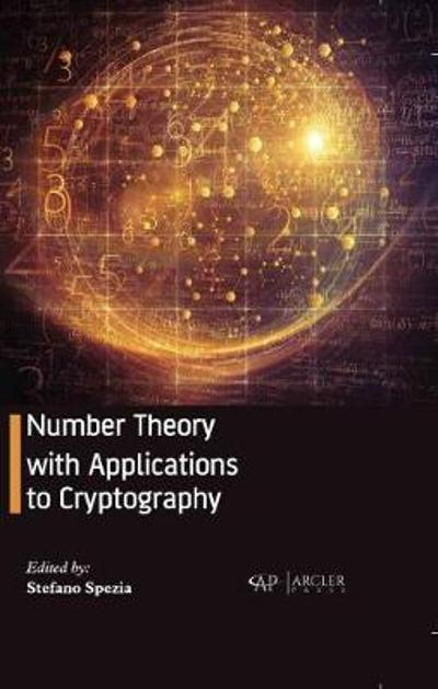 Number Theory with Applications to Cryptography - Stefano Spezia