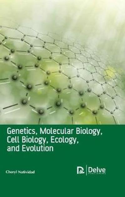 Genetics, Molecular Biology, Cell Biology, Ecology, and Evolution - Cheryl Natividad