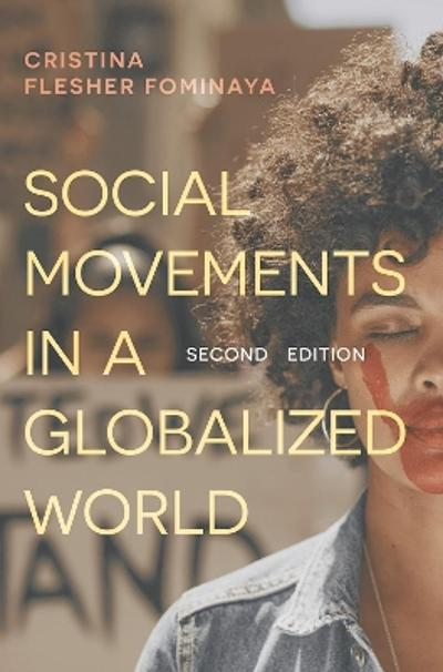 Social Movements in a Globalized World - Cristina Flesher Fominaya