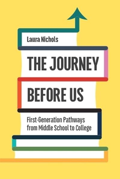 The Journey Before Us - Laura Nichols