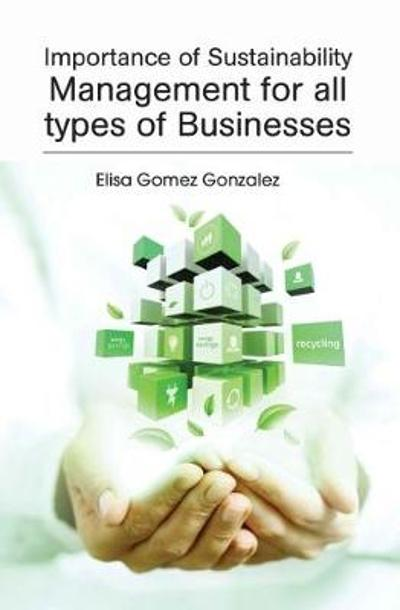 Importance of Sustainability Management for all types of businesses - Elisa Gomez Gonzalez