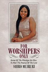 For Worshipers Only - Leah Muiruri