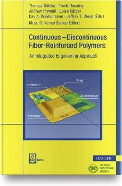 Continuous-Discontinuous Fiber-Reinforced Polymers - Thomas Boehlke