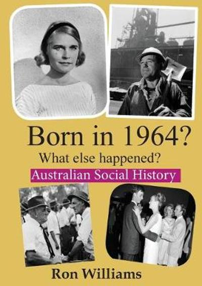 Born in 1964? - Ron Williams