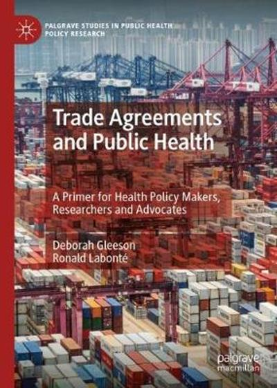Trade Agreements and Public Health - Deborah Gleeson