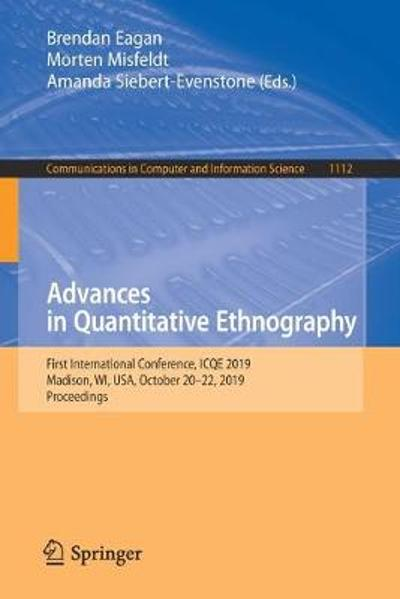 Advances in Quantitative Ethnography - Brendan Eagan