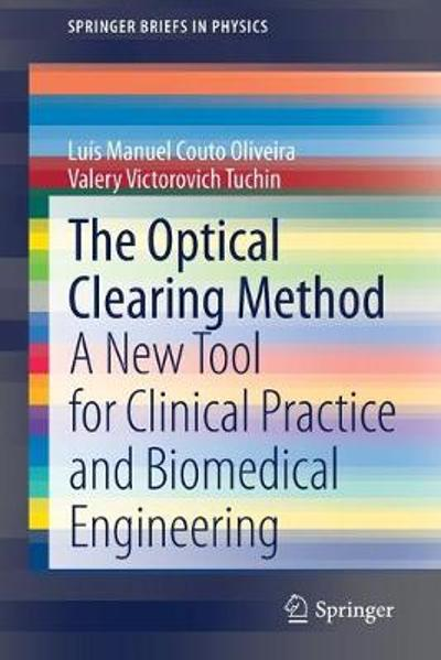 The Optical Clearing Method - Luis Manuel Couto Oliveira