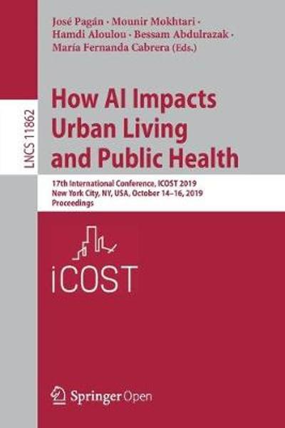 How AI Impacts Urban Living and Public Health - Jose Pagan
