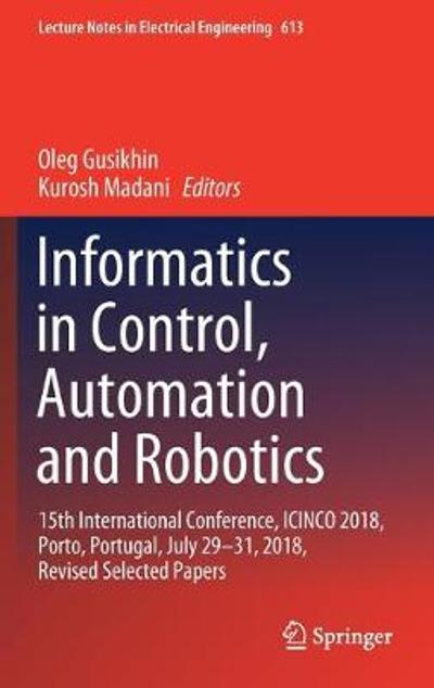 Informatics in Control, Automation and Robotics - Oleg Gusikhin
