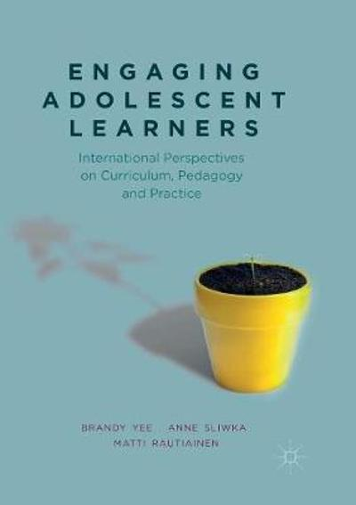 Engaging Adolescent Learners - Brandy Yee
