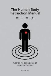 The Human Body Instruction Manual - Michael Wright