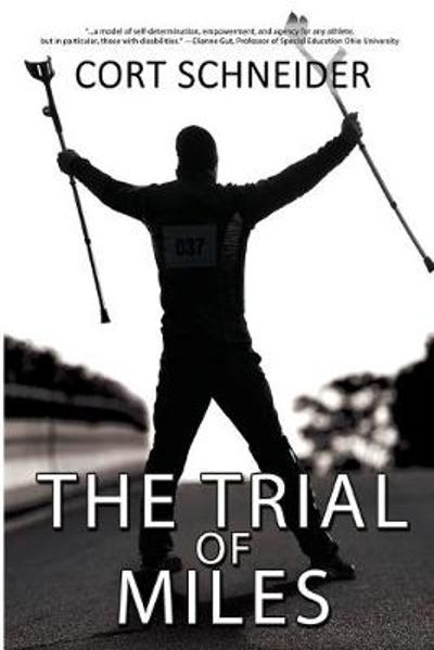 The Trial of Miles - Cort Schneider