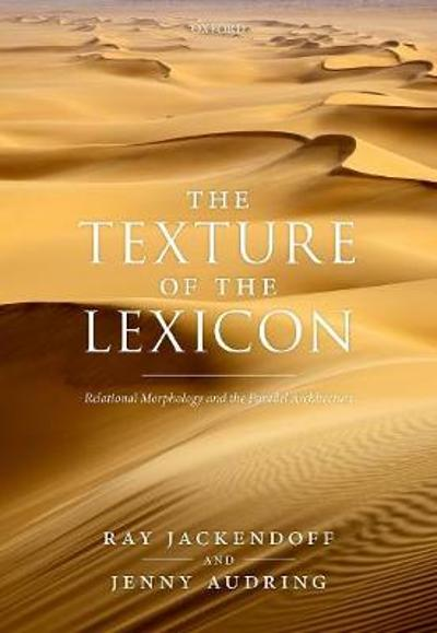 The Texture of the Lexicon - Ray Jackendoff