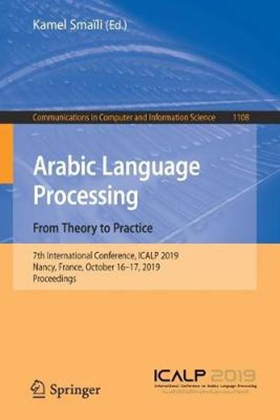 Arabic Language Processing: From Theory to Practice - Kamel Smaili