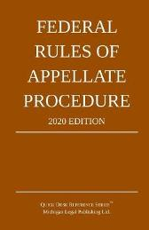 Federal Rules of Appellate Procedure; 2020 Edition - Michigan Legal Publishing Ltd