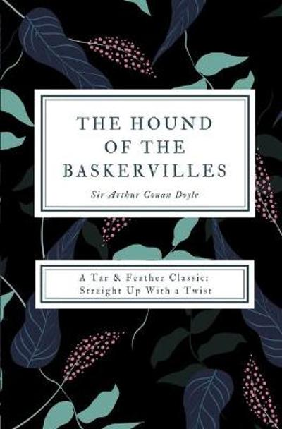 The Hound of the Baskervilles (Annotated) - Arthur Conan Doyle