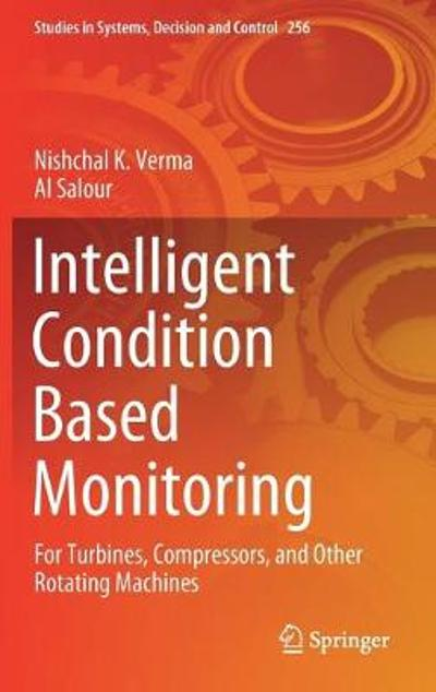 Intelligent Condition Based Monitoring - Nishchal K. Verma
