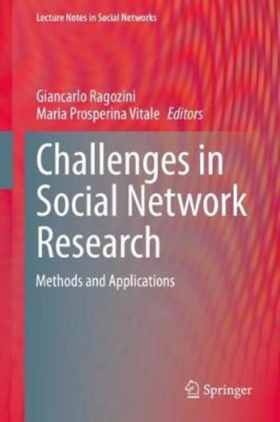 Challenges in Social Network Research - Giancarlo Ragozini