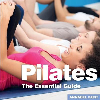 Pilates - Annabel Kent