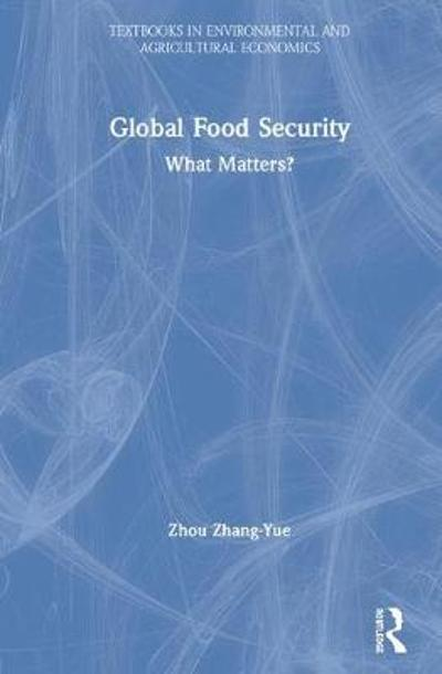 Global Food Security - Zhang-Yue Zhou