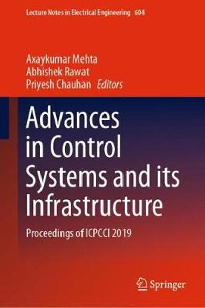 Advances in Control Systems and its Infrastructure - Axaykumar Mehta