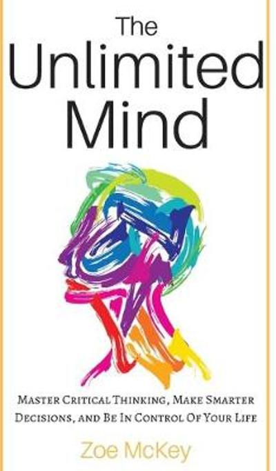 The Unlimited Mind - Zoe McKey