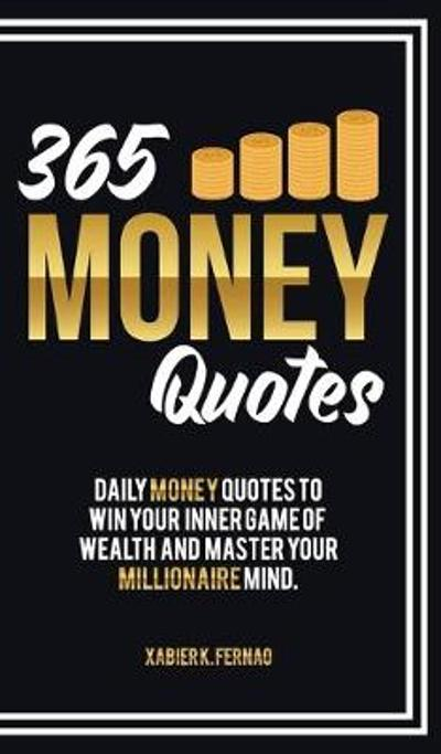 365 Money Quotes - Xabier K Fernao