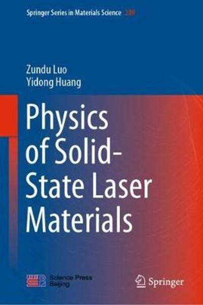 Physics of Solid-State Laser Materials - Zundu Luo