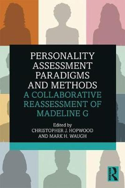 Personality Assessment Paradigms and Methods - Christopher J. Hopwood