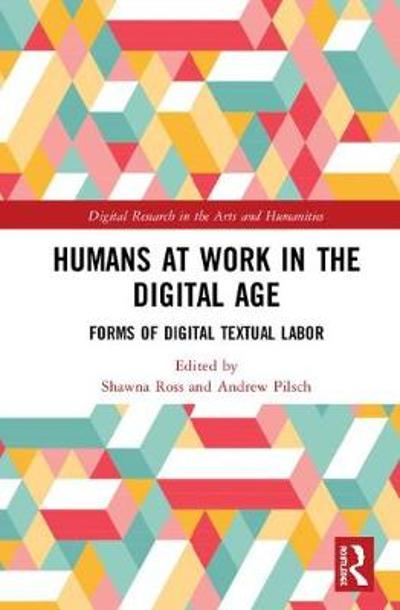 Humans at Work in the Digital Age - Shawna Ross