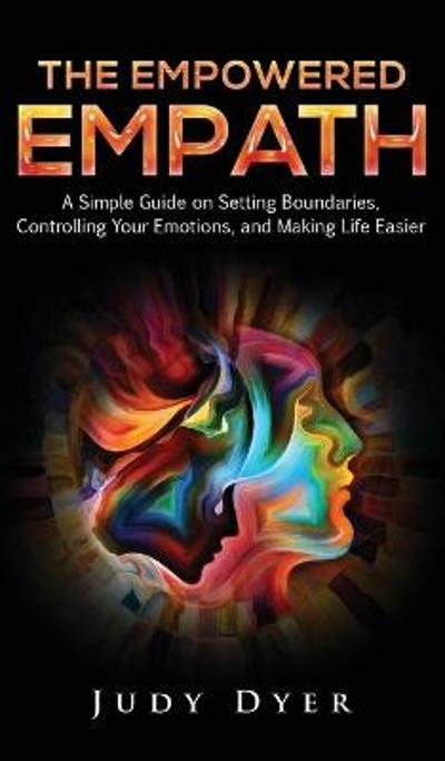 The Empowered Empath - Judy Dyer
