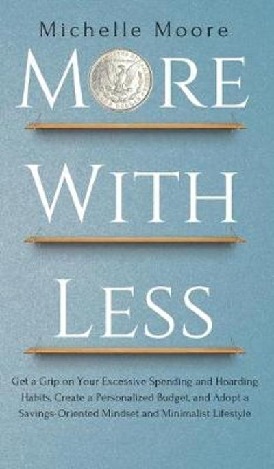 More with Less - Michelle Moore