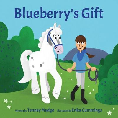Blueberry's Gift - Tenney Mudge