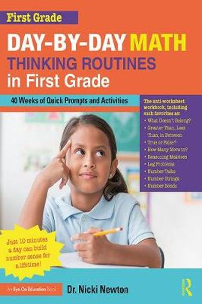 Day-by-Day Math Thinking Routines in First Grade - Nicki Newton